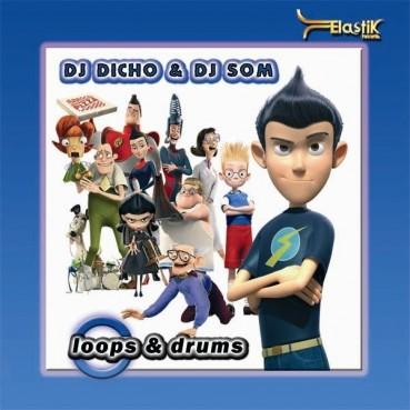 DJ Dicho & DJ Som - Loops & Drums