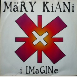 Mary Kiani – I Imagine