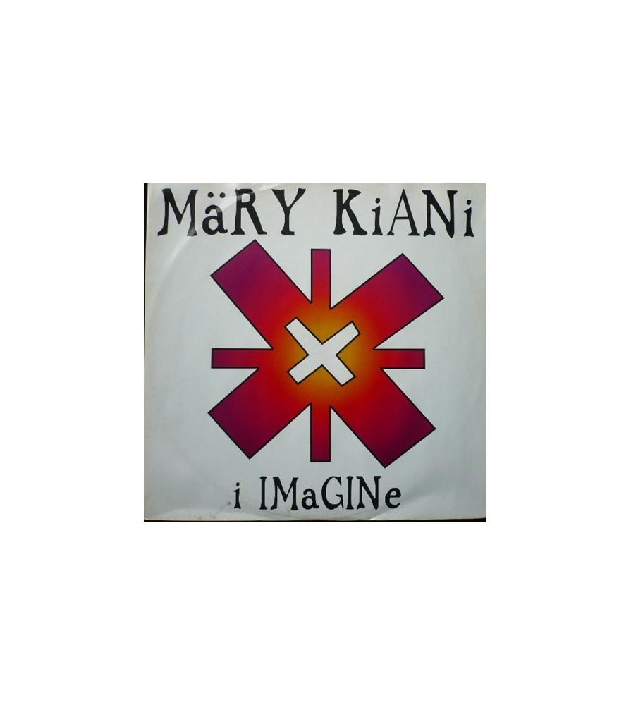 Mary Kiani – I Imagine