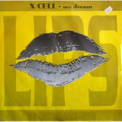 X Cell – My Dream