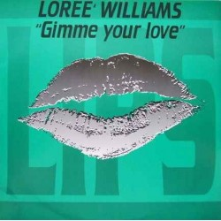 Loree Williams – Gimme Your Love
