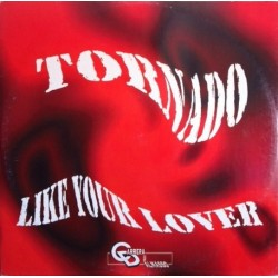 Tornado  With Alex Carrera – Like Your Lover