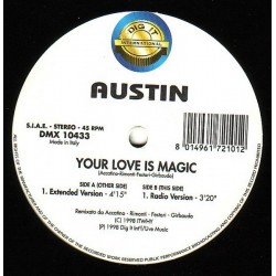 Austin  – Your Love Is Magic