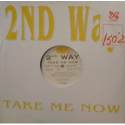 2nd Way - Take Me Now