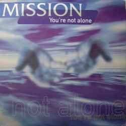 Mission - You Are Not Alone(TEMAZO MUY BUSCADO¡¡)