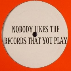 DJ Isaac - Nobody Likes The Records That You Play DJ Isaac – Nobody Likes The Records That You Play