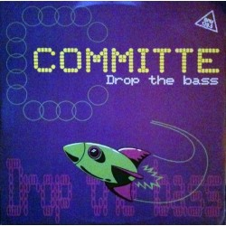 Committe - Drop The Bass (EDIC. FRANCESA.DISCO NUEVO¡)