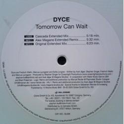 Dyce - Tomorrow Can Wait (TEMAZO LIMITE/KKO)