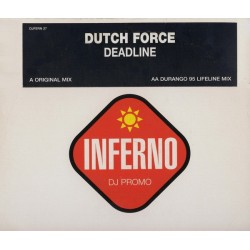 Dutch Force – Deadline (SELLO INFERNO)