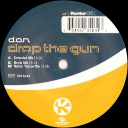 D.O.N.S. – Drop The Gun (2 MANO,COMO NUEVO.BASE REMEMBER DEL 97)