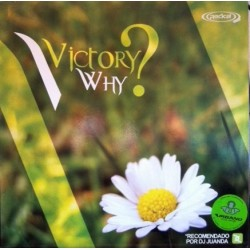 Victory  – Why (RADICAL RECORDS)