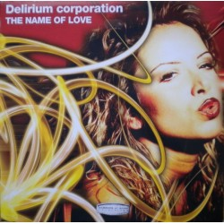 Delirium Corporation – The Name Of Love