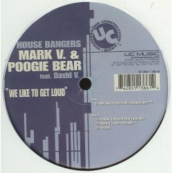House Bangers Featuring David V. – We Like To Get Loud