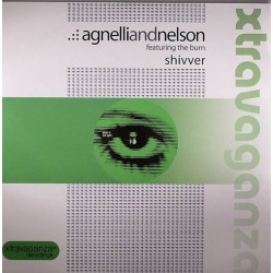 Agnelli And Nelson Featuring The Burn – Shivver