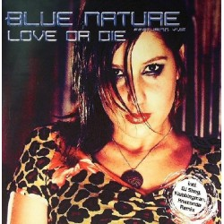 Blue Nature – Love Or Die