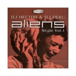 DJ Hector & DJ Peku – Aliens Style Vol. 1
