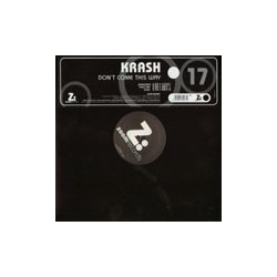 Krash – Don't Come This Way