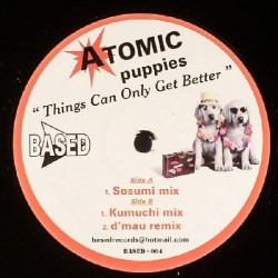 Atomic Puppies – Things Can Only Get Better
