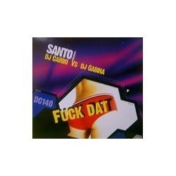 Santo  presents DJ Carbo vs. DJ Gabina – Fuck Dat