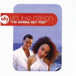 Double Nation – I'm Gonna Get You (INCLUYE REMIX DJ ZANY¡)