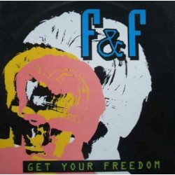F & F – Get Your Freedom