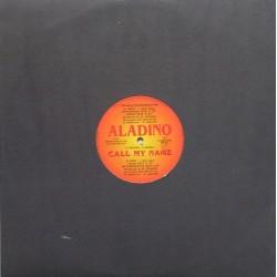 Aladino – Call My Name