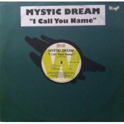 Mystic Dream – I Call Your Name