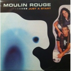 Moulin Rouge – Just A Start