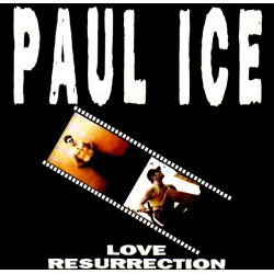 Paul Ice – Love Resurrection