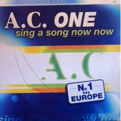 AC One – Sing A Song Now Now