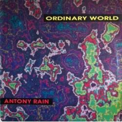 Antony Rain – Ordinary World