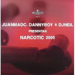 Juanma DC, Danny Boy* & DJNeil* - Narcotic 2005