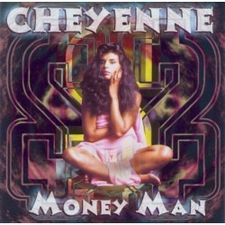 Cheyenne – Money Man