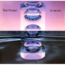 Beat Pressure – For My Love