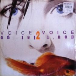Voice 2 Voice – Don't Let Go