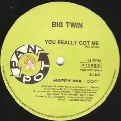 Big Twin  – You Really Got Me