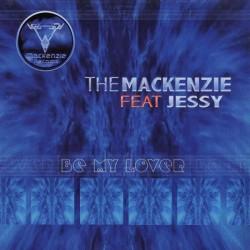 The Mackenzie fest Jessy – Be My Lover