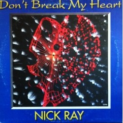 Nick Ray – Don't Break My Heart