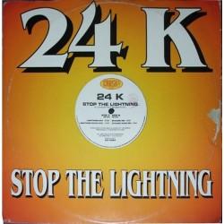 24 K – Stop The Lightning