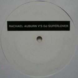 Rachel Auburn v's DJ Superlover – Untitled