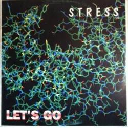 Stress - Let's Go(PELOTAZO CHOCOLATE BUSCADISIMO,PORTADA ORIGINAL¡¡)