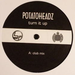 Potatoheadz - Turn It Up(DISCAZO¡¡ COPIA UNICA¡¡ NUEVO¡¡)