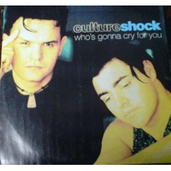 Culture Shock  – Who's Gonna Cry For You
