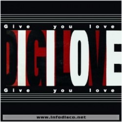 DiGiLove – Give You Love