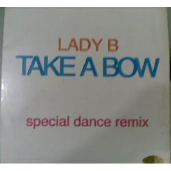 Lady B  – Take A Bow (Special Dance Remix)