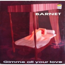 Barnet – Gimme All Your Love (SELLO CLOWN)