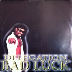Delegation – Bad Luck