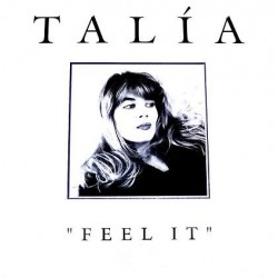 Talia – Feel It (JOYA¡)