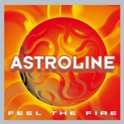 Astroline - Feel The Fire(TEMAZO REMEMBER CHOCOLATE 99¡¡)