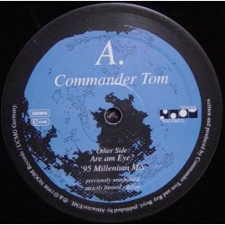 Commander Tom – Are Am Eye (95 Millenium Mix)